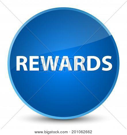 Rewards Elegant Blue Round Button