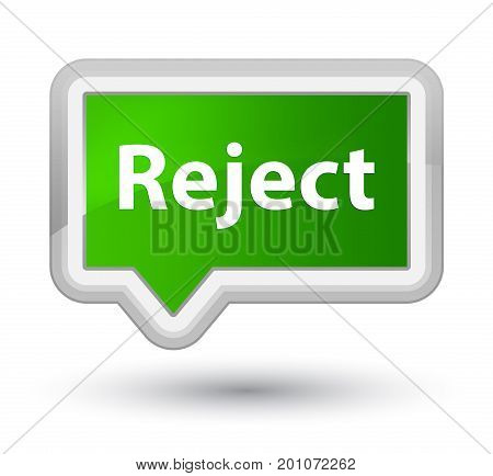 Reject Prime Green Banner Button