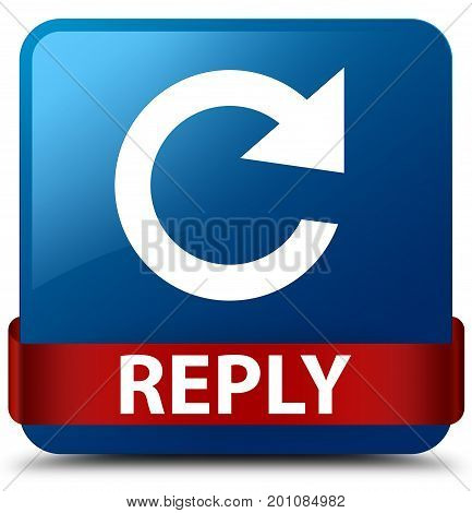 Reply (rotate Arrow Icon) Blue Square Button Red Ribbon In Middle