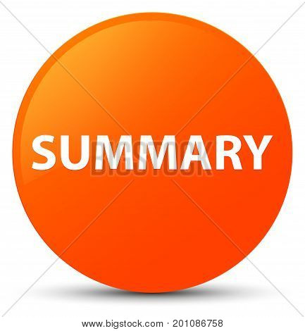 Summary Orange Round Button