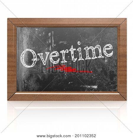 Overtime Text Written On Blackboard