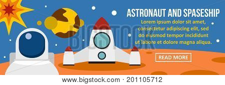 Astronaut and spaceship banner horizontal concept. Flat illustration of astronaut and spaceship banner horizontal vector concept for web