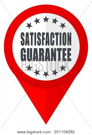 Satisfaction guarantee text red web pointer icon. Webdesign button on white background.