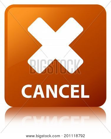 Cancel Brown Square Button