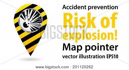 Map pointer.Risk of explosion. Safety information. Industrial design. Vector illustration