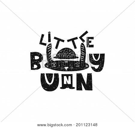 Little bunny. Hand drawn style typography poster. Greeting card, print art or home decoration in Scandinavian style. Scandinavian design black and white. Vector illustration