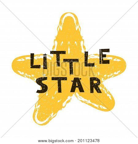 Little star. Hand drawn style typography poster. Greeting card, print art or home decoration in Scandinavian style. Scandinavian design black and white. Vector illustration
