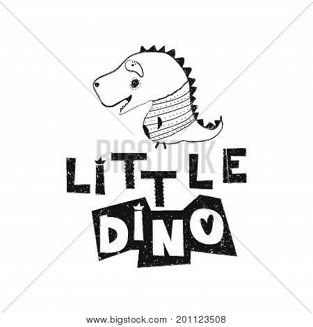 Little dino. Hand drawn style typography poster. Greeting card, print art or home decoration in Scandinavian style. Scandinavian design black and white. Vector illustration