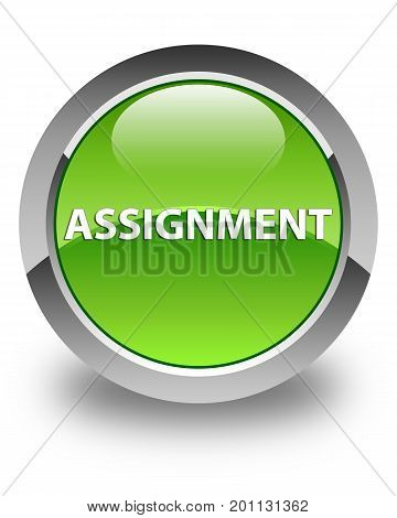 Assignment Glossy Green Round Button