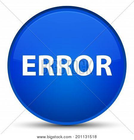 Error Special Blue Round Button