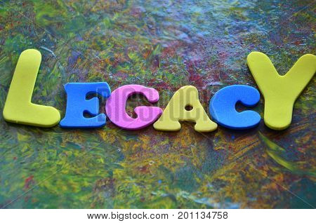 WORD LEDACY ON A ABSTRACT COLORFUL BACKGROUND