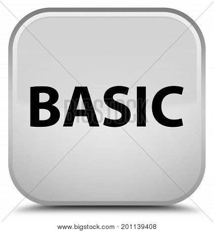 Basic Special White Square Button