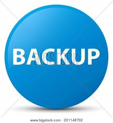 Backup Cyan Blue Round Button