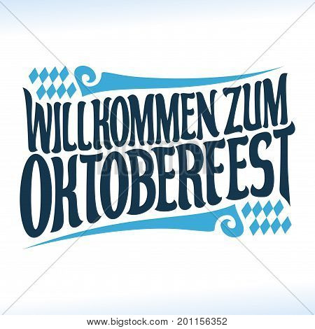 Vector poster for beer festival Oktoberfest: decorative handwritten font for quote willkommen zum oktoberfest, hand lettering title, calligraphy typeface for october fest logo with rhombuses on white.
