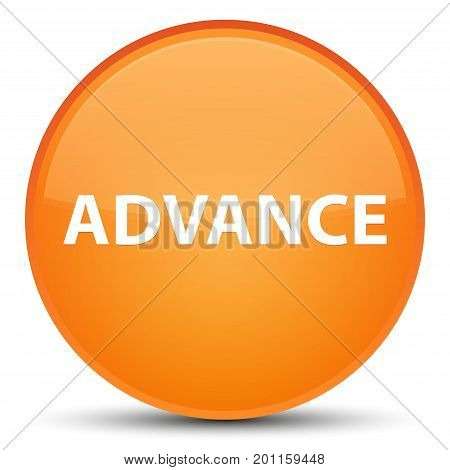Advance Special Orange Round Button