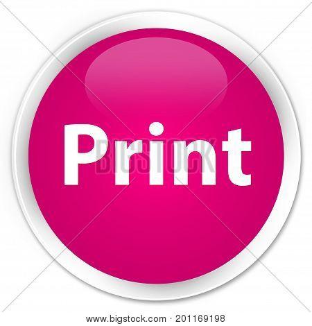 Print Premium Pink Round Button