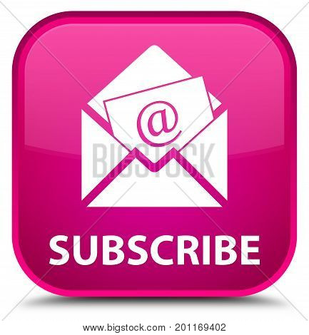 Subscribe (newsletter Email Icon) Special Pink Square Button