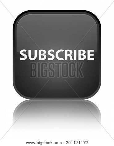 Subscribe Special Black Square Button