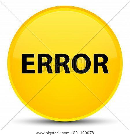 Error Special Yellow Round Button