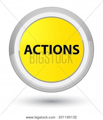 Actions Prime Yellow Round Button