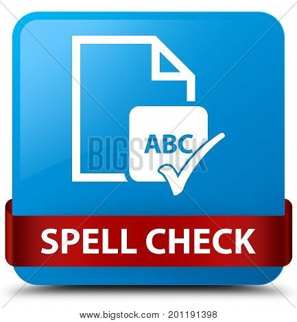 Spell Check Document Cyan Blue Square Button Red Ribbon In Middle