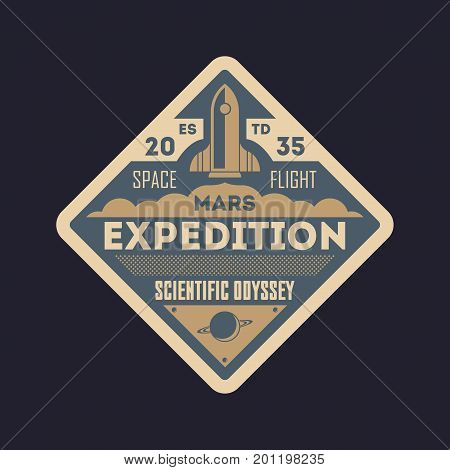 Scientific odyssey vintage isolated label. Mars expedition symbol, modern spacecraft flying, planet colonization vector illustration.