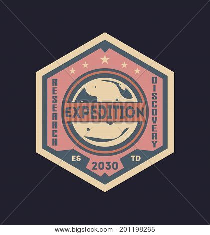 Galaxy expedition vintage isolated label. Scientific odyssey symbol, modern spacecraft flying, planet colonization vector illustration.