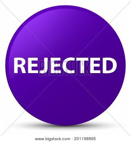Rejected Purple Round Button