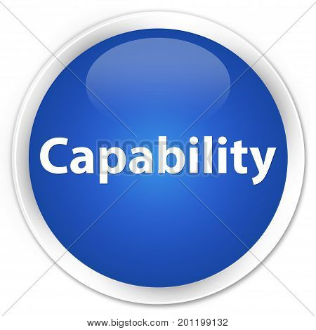Capability Premium Blue Round Button