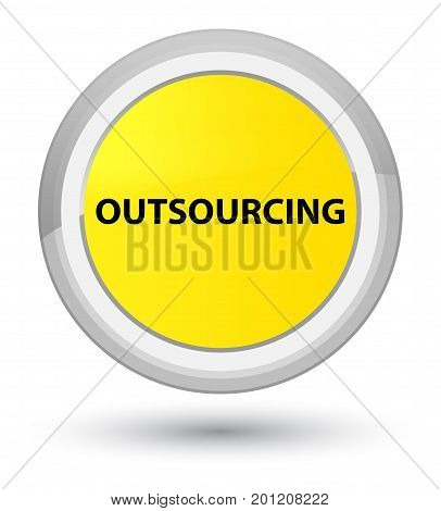 Outsourcing Prime Yellow Round Button