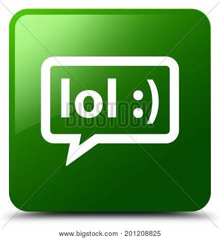 Lol Bubble Icon Green Square Button