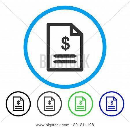 Invoice rounded icon. Vector illustration style is a flat iconic symbol inside a circle, black, gray, blue, green versions. Designed for web and software interfaces.