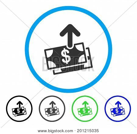Spend Money rounded icon. Vector illustration style is a flat iconic symbol inside a circle, black, grey, blue, green versions. Designed for web and software interfaces.
