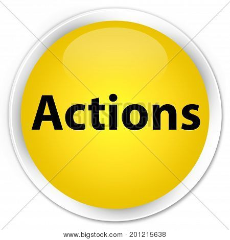 Actions Premium Yellow Round Button