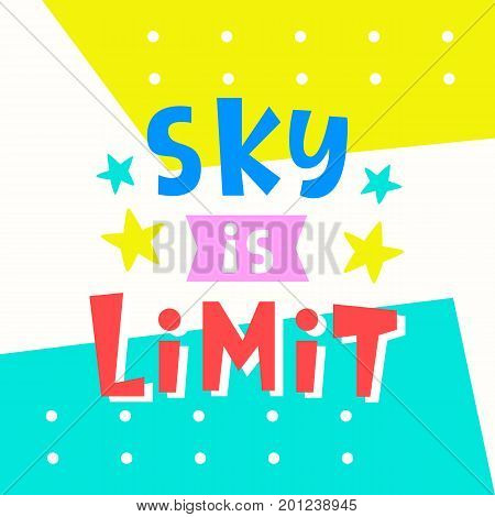 Sky is Limit card. Typography poster design. Geometric Memphis 80s, 90s abstract background. T shirt, planner sticker, poster template. Vector illustration