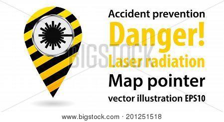 Map pointer. Danger laser radiation. Safety information. Industrial design. Vector illustration