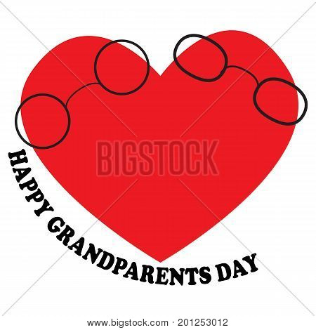 Vector illustration with the inscription Happy Grandparents Day with the heart and two glasses for the National Grandparents Day. Illustration with phrase can be used to design of greeting cards and sites printing on T-shirts cups etc.