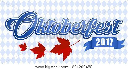 Emblem Oktoberfest beer festival 2017 with autumn leaves and ribbon. German fall festival Oktoberfest. Invitation holiday. Oktoberfest sticker. For poster design web-design logo creation flayer.