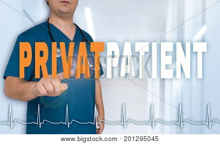 Privatpatient (in German Private Patient) Doctor Shows On Viewer With Heart Rate Concept