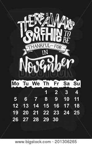 Vector calendar for November 2018. Hand drawn lettering quotes for calendar design vector illustration
