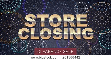 Store closing vector illustration background with fireworks. Template banner design element for store shutting down clearance sale