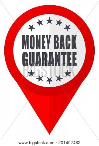 Money back guarantee red web pointer icon. Webdesign button on white background.