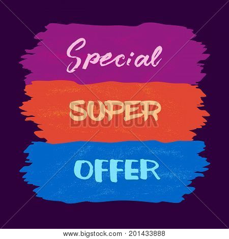 Sale Concept. Colorful grunge background. Fancy letters Special Super Offer. Design element of season hot deal campaign banner. Idea for advertisement promotion event. Vector illustration
