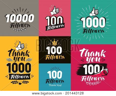 Thank you, followers banner. Network, subscribers label or icon. Handwritten lettering vector