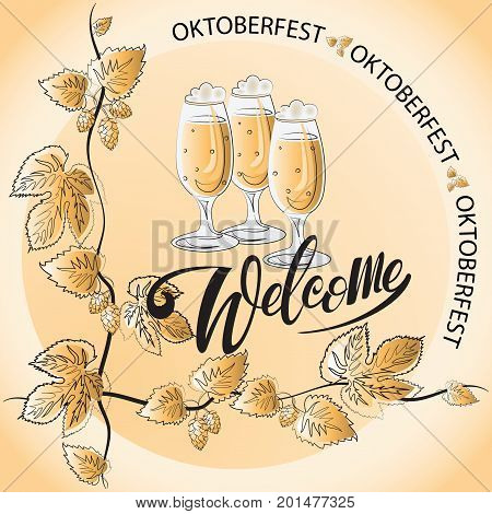 Hops. Beer in the glass. Welcome. Poster, logo for the festival. Composition with handwritten text and a picture of hops with leaves. Lettering.