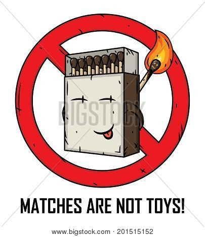 Cartoon matches box. Matches are not toys. Matches in a matchbox
