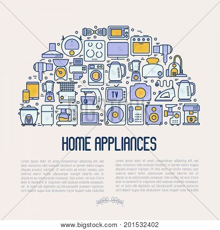 Home appliances concept in half circle with thin line icons: refrigerator, coffee machine, microwave, fryer and place for text. Household vector illustration for banner, web page, print media.