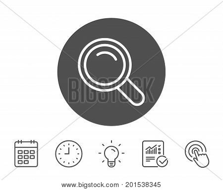 Search line icon. Magnifying glass sign. Enlarge tool symbol. Report, Clock and Calendar line signs. Light bulb and Click icons. Editable stroke. Vector