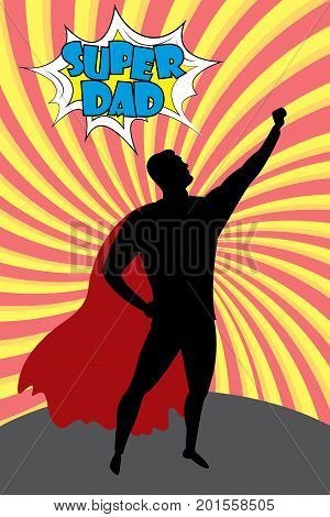 Silhouette cartoon man in hero costume burst background, Super Dad text in comic style.Stock vector illustration