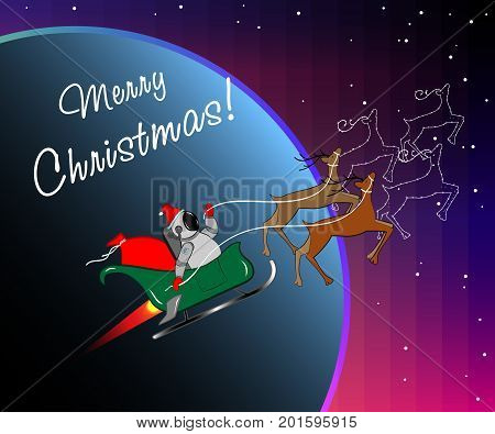 Christmas background. Santa Claus in a spacesuit with sleigh and deers in space . Greeting card with a text